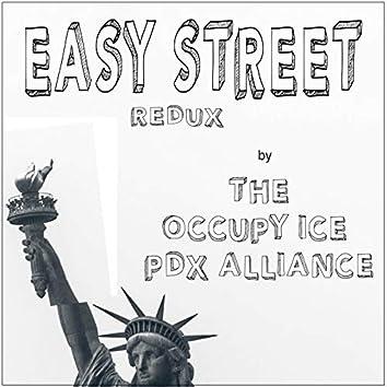 Easy Street (Redux)
