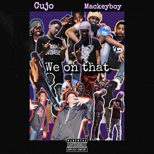 Cujo feat. Mackeyboy