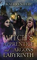Witch's Apprentice and Argon's Labyrinth