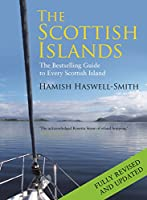 The Scottish Islands: The Bestselling Guide to Every Scottish Island