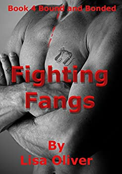 Fighting Fangs  Bound and Bonded Book 4