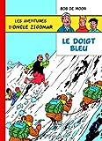 Les aventures d'oncle Zigomar, Tome 1 - Le doigt bleu