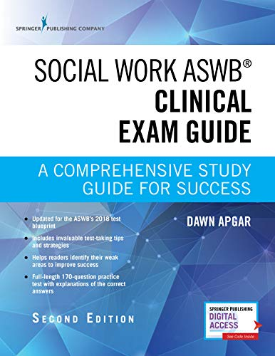 Social Work ASWB Clinical Exam Guide, Second Edition: A Comprehensive Study Guide for Success - Book and Free App – Updated ASWB Clinical Exam Guide with ASWB Clinical Practice Exam