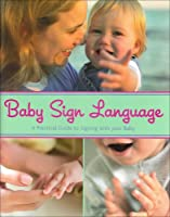 Baby Sign Language 1407516027 Book Cover