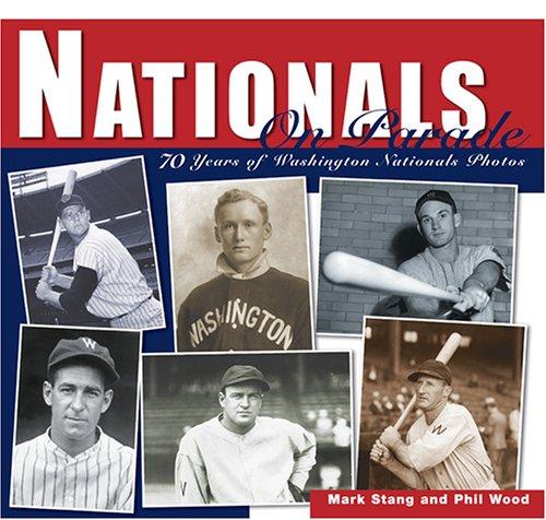 Nationals on Parade: 70 Years of Washington Nationals Photos