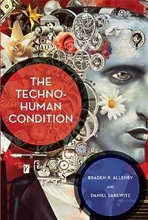 The Techno-Human Condition by Allenby Braden R. Sarewitz Daniel (2013-09-20) Paperback