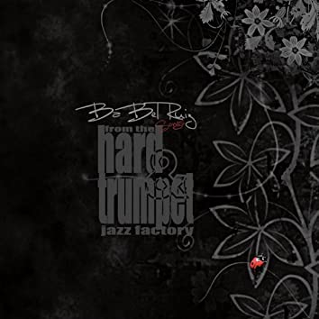 Songs from Hard & Trumpet Jazz Factory