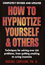 How to Hypnotize Yourself & Others