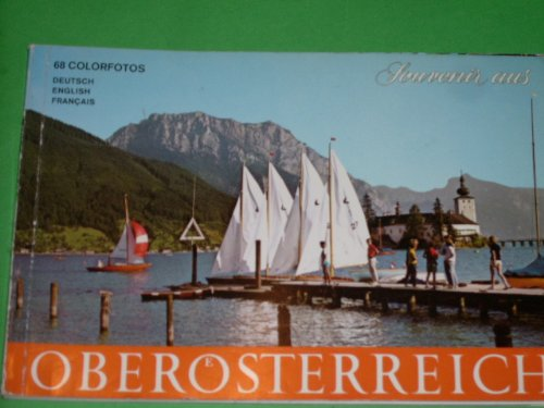 Souveniers aus Oberösterreich 68 Colorfotos - deutsch, english, francais by u...