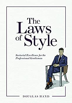 The Laws of Style  Sartorial Excellence for the Professional Gentleman