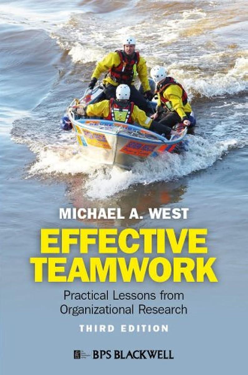 商標つかの間胴体Effective Teamwork: Practical Lessons from Organizational Research (English Edition)