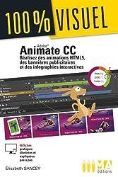 Animate cc - Réalisez des animations html5, des bannières publicitaires et des infographies d'ELISABETH SANCEY