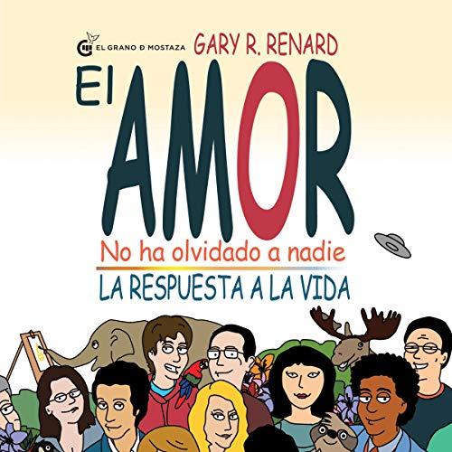 El Amor No Ha Olvidado A Nadie [Love Has Not Forgotten Anyone] audiobook cover art