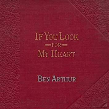 If You Look for My Heart