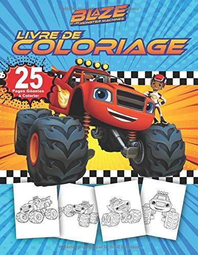 Blaze And Les Monster Machines: Livre de coloriage mignon pour les petits enfants - Blaze
