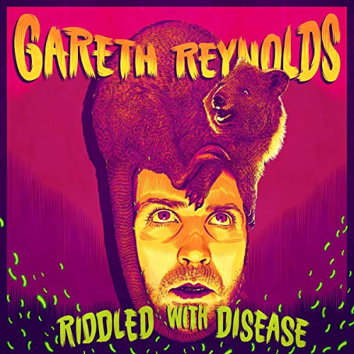 Gareth Reynolds: Riddled with Disease  By  cover art