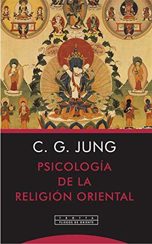 Psicología de la religión oriental (Pliegos de Oriente
