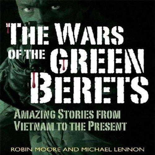 The Wars of the Green Berets audiobook cover art