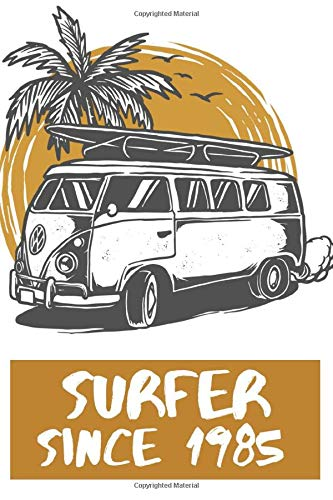 Surfer Since 1985  Notebook Birthday Surf Gift: Lined Notebook / Journal Gift, 101 Pages, 6x9, Soft Cover, Matte Finish