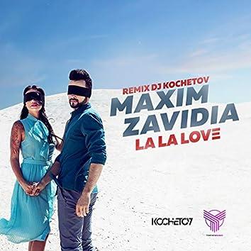 La La Love (DJ Kochetov Remix)