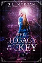 Legacy of the Key: Second Edition (Ancient Guardians)