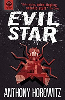 The Power of Five: Evil Star by [Anthony Horowitz]