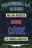 Mantenga la calma no se asuste desde Cádiz lo arreglaremos: Cuaderno   Diario   Diario   Página alineada