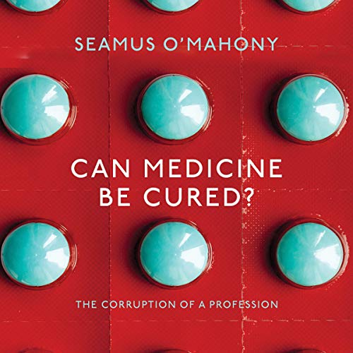 Can Medicine Be Cured?  By  cover art