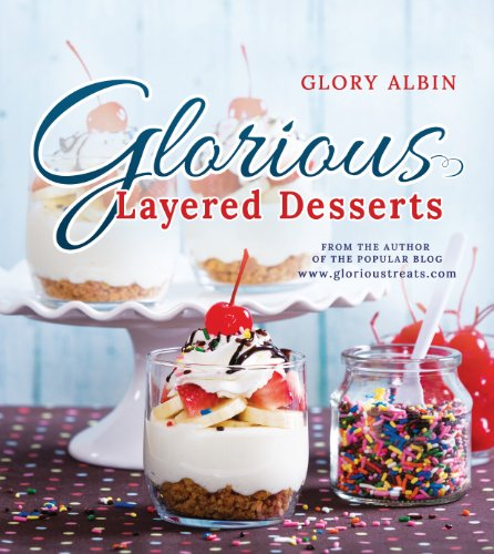 Glorious Layered Desserts by [Glory Albin]