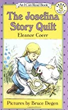 The Josefina Story Quilt (I Can Read Book 3) by Coerr, Eleanor (2003) Paperback