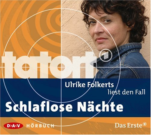Ulrike Folkerts liest den Fall Schlaflose Nächte (Tatort-Hörbuch)