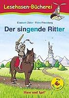 Der singende Ritter / Silbenhilfe: Schulausgabe