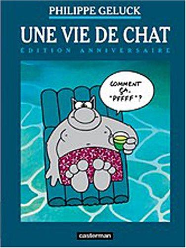 Le Chat, Tome 15 : Une vie de Chat : Edition anniversaire