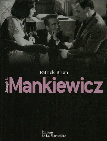 Joseph L. Mankiewicz: Biographie, filmographie illustrée, analyse critique