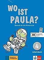 Wo ist Paula?: Arbeitsbuch 4 mit CD-Rom