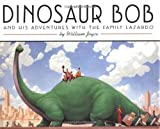 Dinosaur Bob and His Adventures with the Family Lazardo (Reading Rainbow Book)