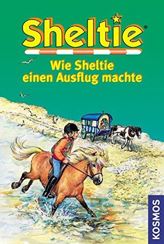 Sheltie, Wie Sheltie einen Ausflug machte (Sheltie - Das kleine Pony mit dem grossen Herz)