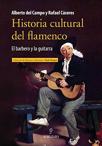 Historia cultural del Flamenco: 1