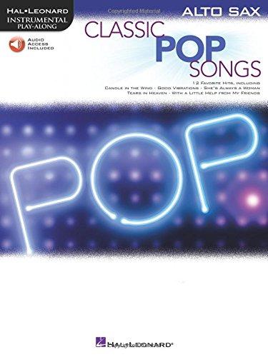 Classic Pop Songs (Alto Saxophone) (Hal Leonard Instrumental Play-along)