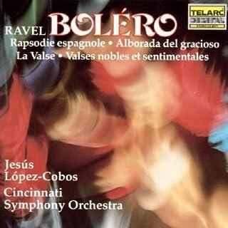 Ravel: Bolro; Rapsodie Espagnole; Alborada del Gracioso; La Valse; Valse nobles et sentimentales (1990-10-25)