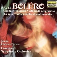 Ravel: Bol茅ro; Rapsodie Espagnole; Alborada del Gracioso; La Valse; Valse nobles et sentimentales (1990-10-25)