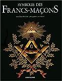 Symboles des Francs-Maçons