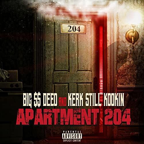 Big $$ Deeo & Kerk Still Kookin