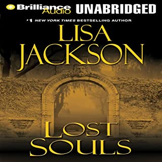 Lost Souls                   By:                                                                                                                                 Lisa Jackson                               Narrated by:                                                                                                                                 Joyce Bean                      Length: 14 hrs and 39 mins     226 ratings     Overall 4.0