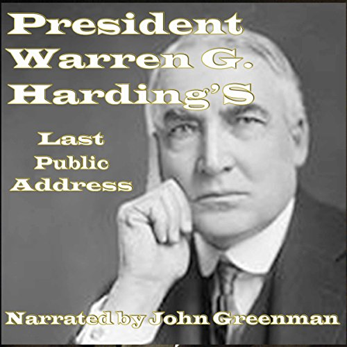 President Warren G. Harding's Last Public Address audiobook cover art