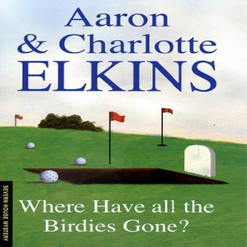 Where Have All the Birdies Gone audiobook cover art