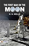 The First Men on the Moon (English Edition)