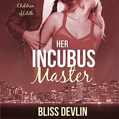 Her Incubus Master audiobook cover art