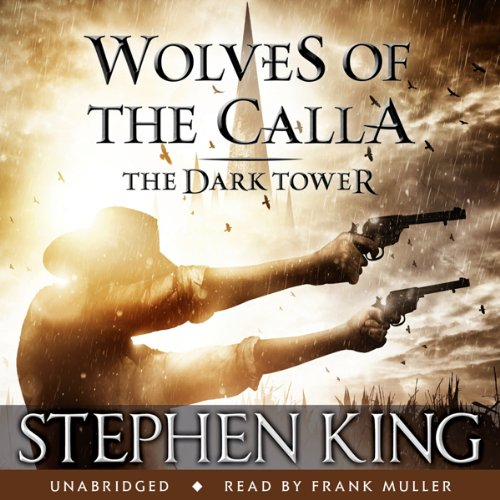 The Dark Tower V: Wolves of the Calla Titelbild