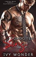 Forgotten Sins: A Bad Boy Mafia Romance (Never Been Caught)